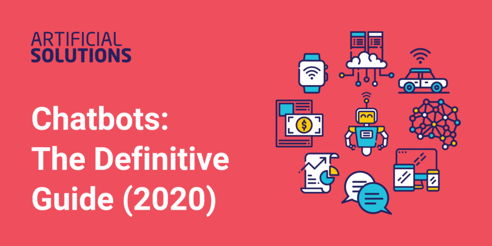 Chatbots The Definitive Guide 2020 Conversational Ai Chatbot Platform